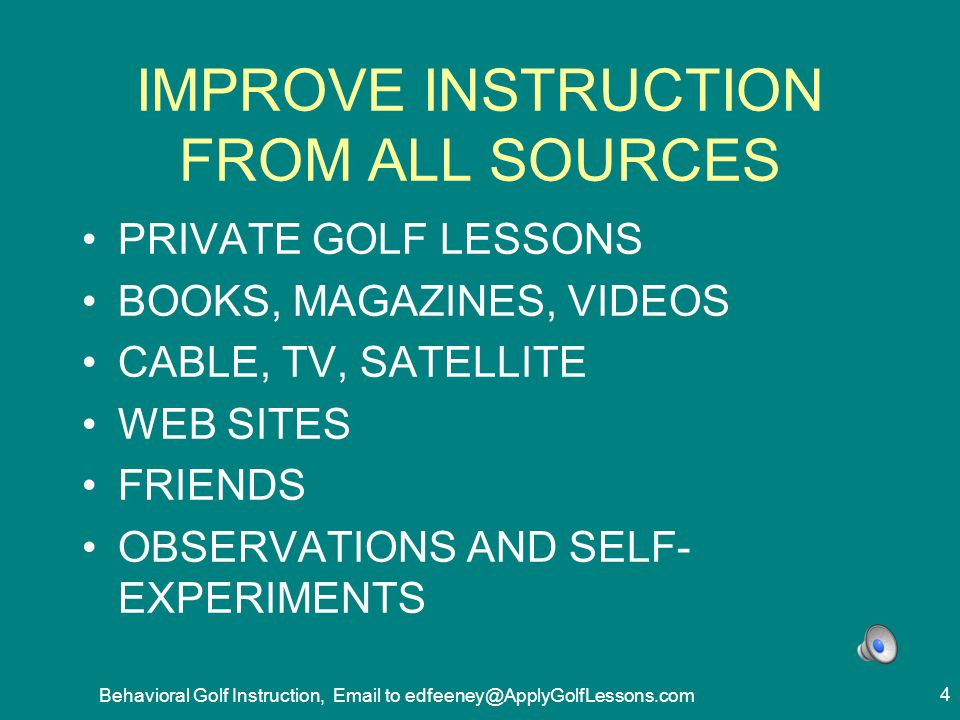 IMPROVE INSTRUCTION FROM ALL SOURCES