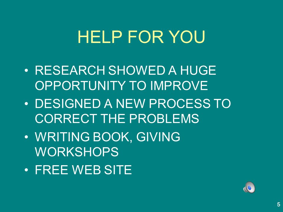 HELP FOR YOU RESEARCH SHOWED A HUGE OPPORTUNITY TO IMPROVE