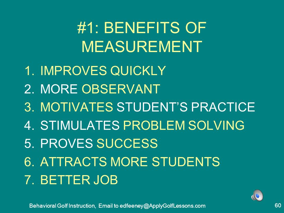 #1: BENEFITS OF MEASUREMENT