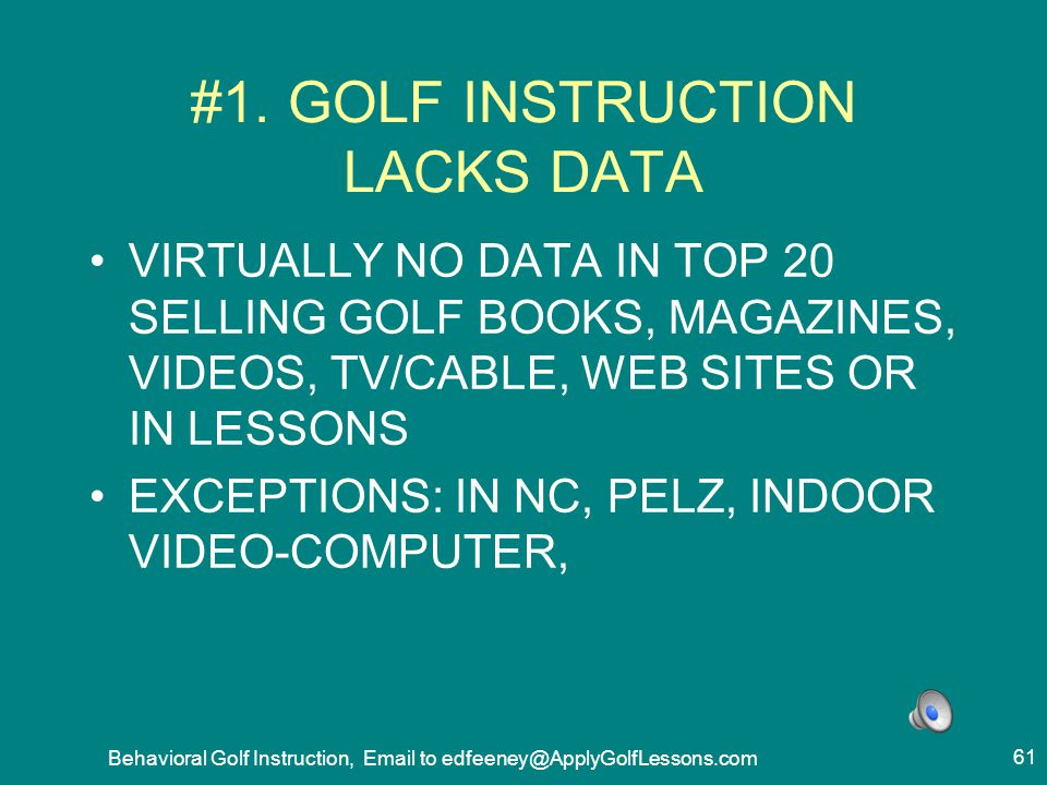 #1. GOLF INSTRUCTION LACKS DATA