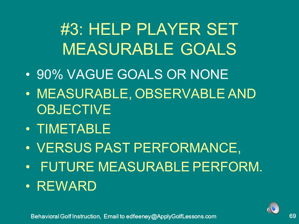 #3: HELP PLAYER SET MEASURABLE GOALS