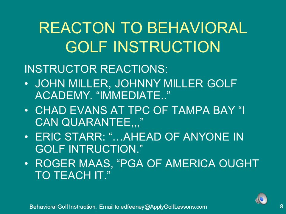 REACTON TO BEHAVIORAL GOLF INSTRUCTION