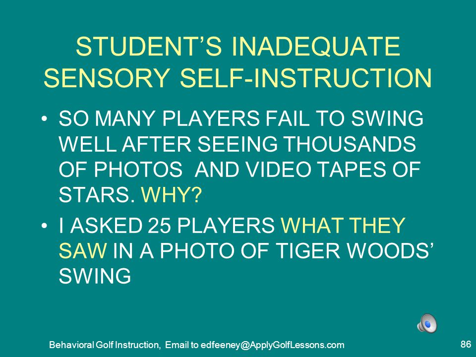 STUDENT'S INADEQUATE SENSORY SELF-INSTRUCTION