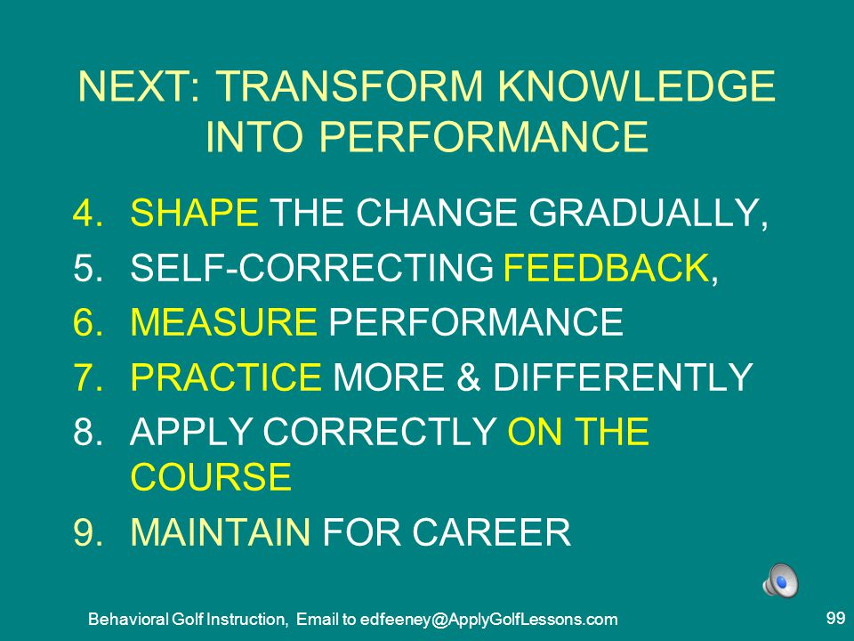 NEXT: TRANSFORM KNOWLEDGE INTO PERFORMANCE
