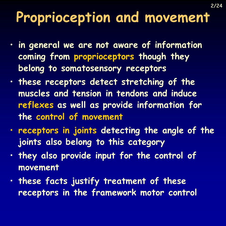 Proprioception and movement