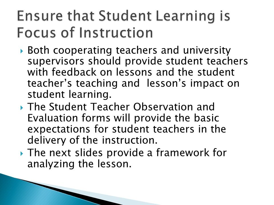 Ensure that Student Learning is Focus of Instruction