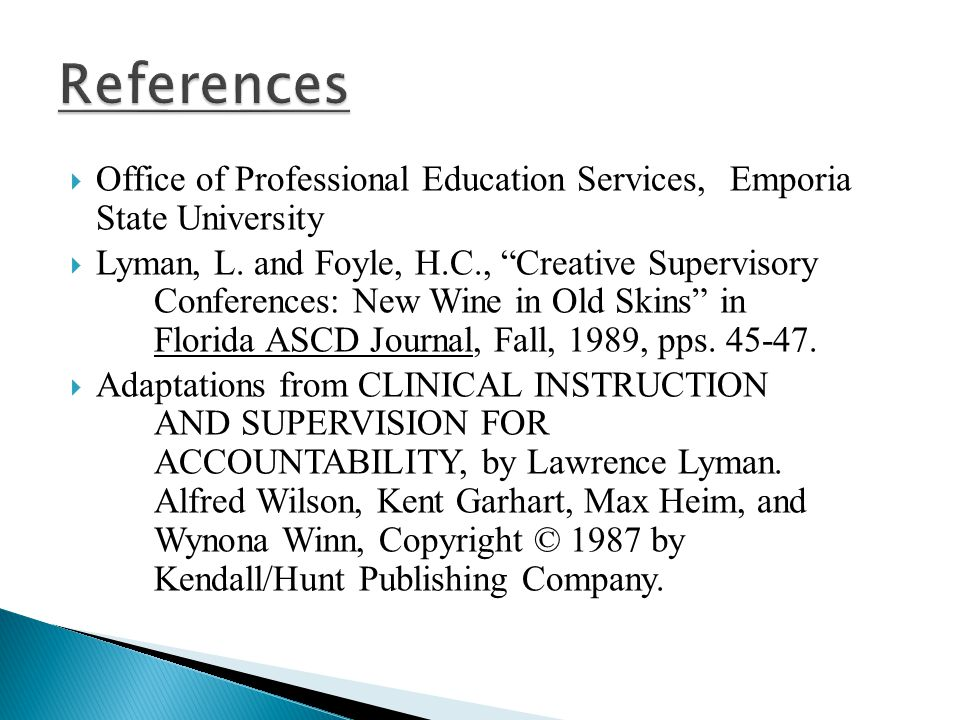 References Office of Professional Education Services, Emporia State University.