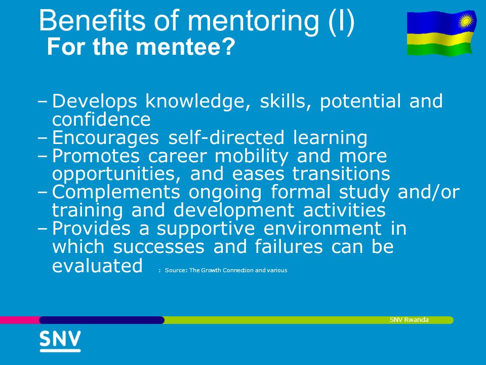 Benefits of mentoring (I) For the mentee
