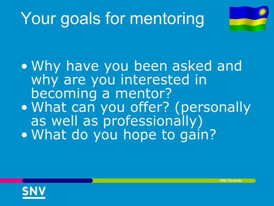 Your goals for mentoring