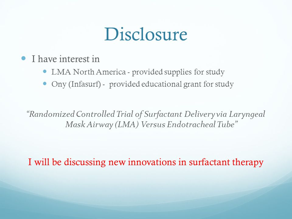 I will be discussing new innovations in surfactant therapy