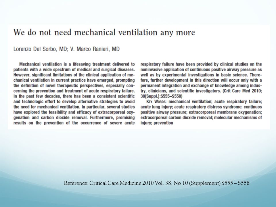 Reference: Critical Care Medicine 2010 Vol