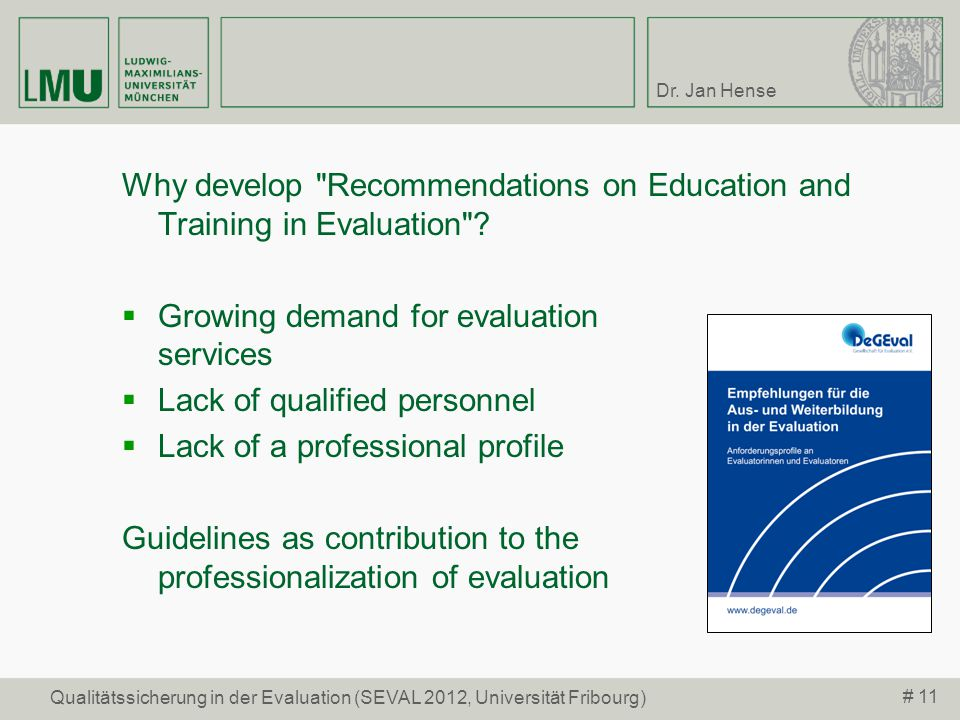 Why develop Recommendations on Education and Training in Evaluation