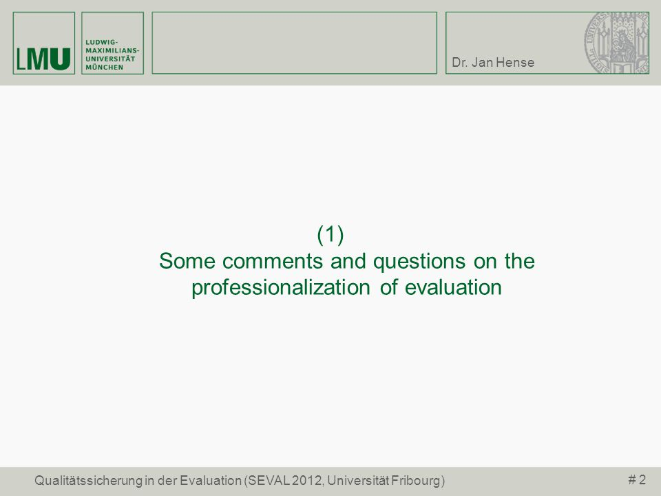 (1) Some comments and questions on the professionalization of evaluation