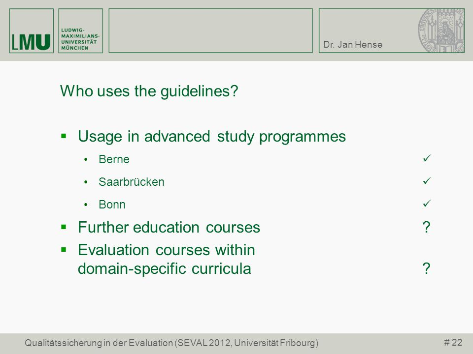 Who uses the guidelines Usage in advanced study programmes