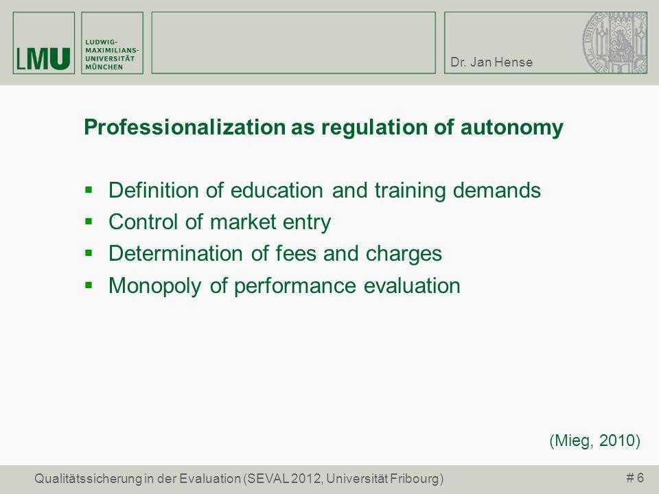 Professionalization as regulation of autonomy