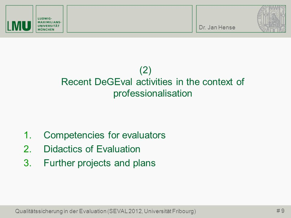 (2) Recent DeGEval activities in the context of professionalisation