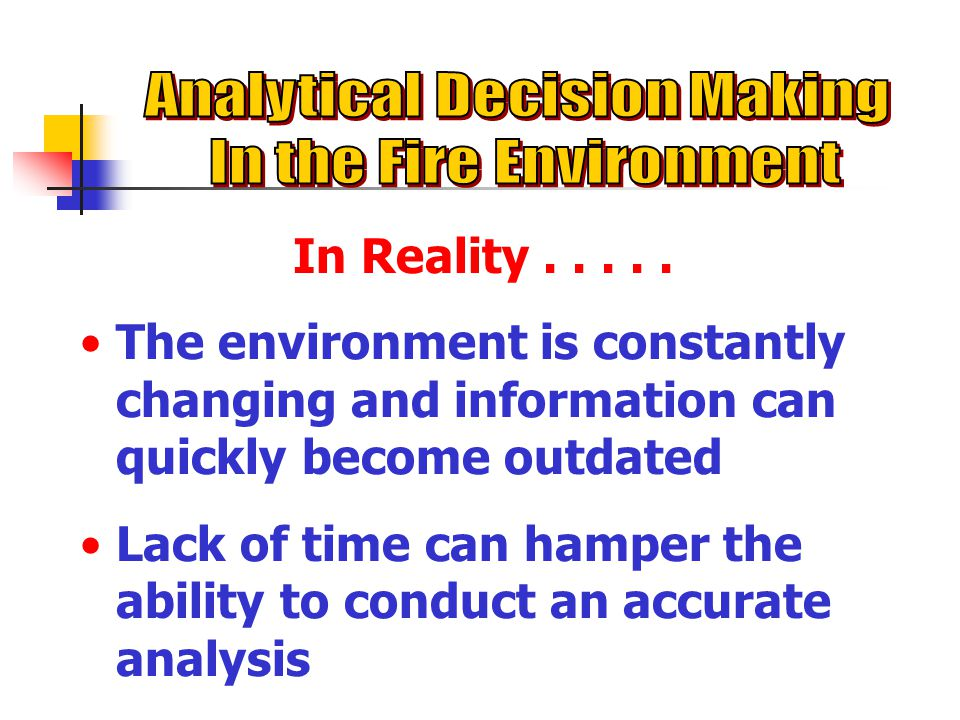 Analytical Decision Making In the Fire Environment