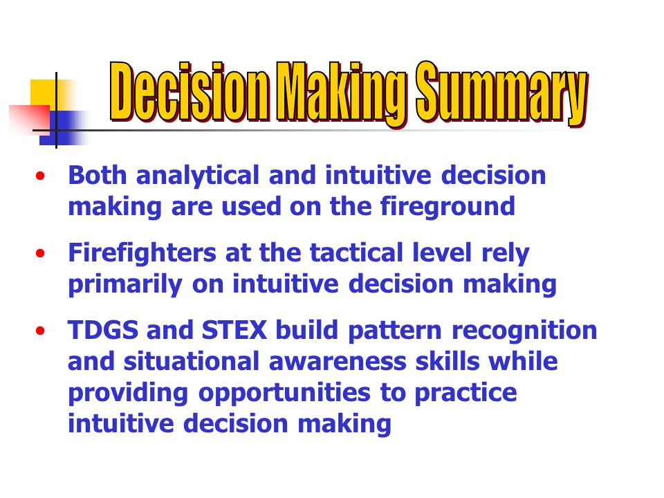 Decision Making Summary