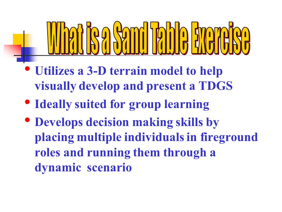 What is a Sand Table Exercise