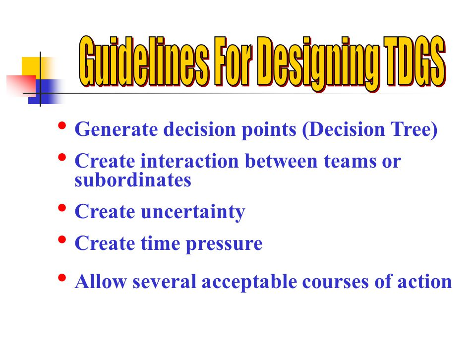 Guidelines For Designing TDGS