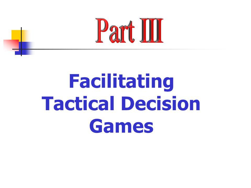 Tactical Decision Games