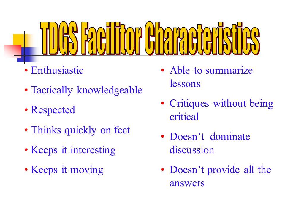 TDGS Facilitor Characteristics
