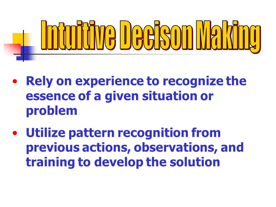 Intuitive Decison Making