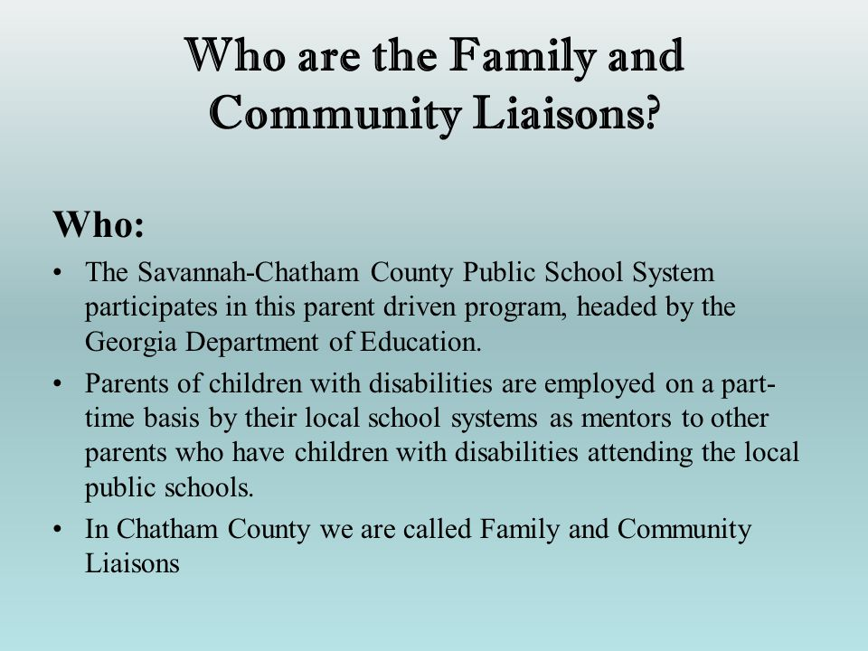 Who are the Family and Community Liaisons