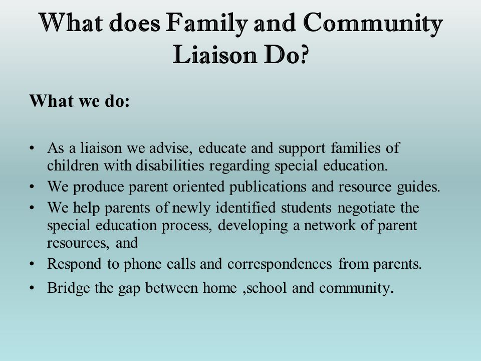 What does Family and Community Liaison Do