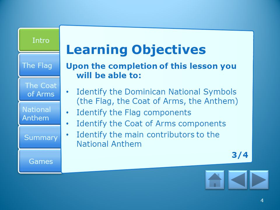 Learning Objectives Upon the completion of this lesson you will be able to: