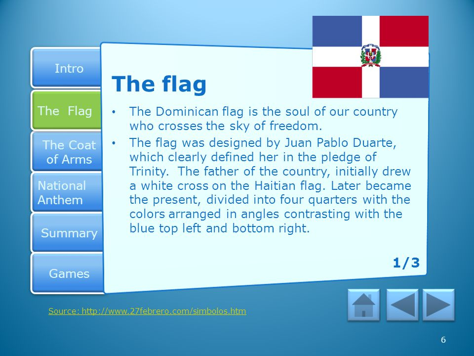 The flag The Dominican flag is the soul of our country who crosses the sky of freedom.