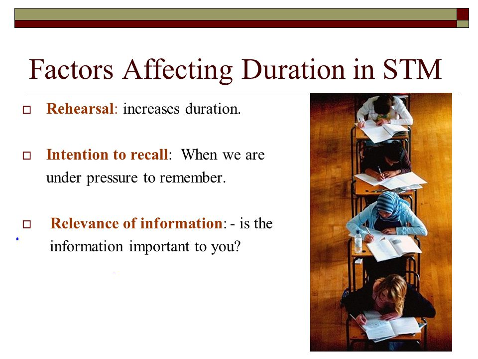 Factors Affecting Duration in STM