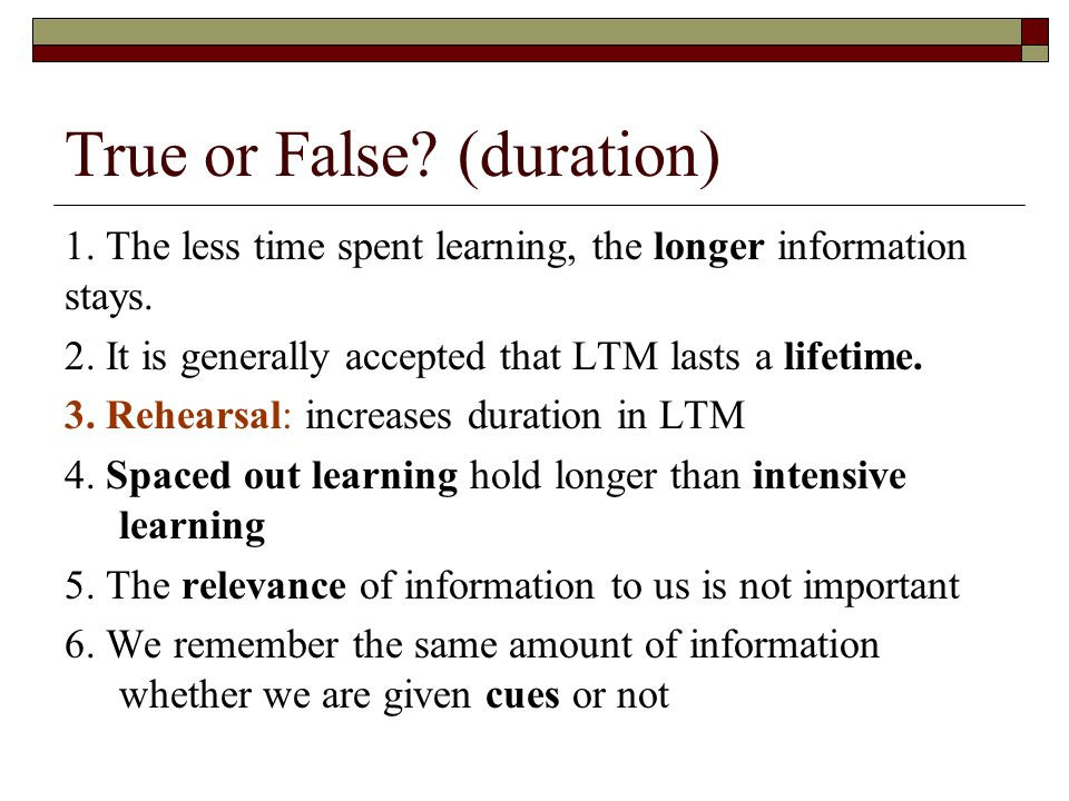 True or False (duration)