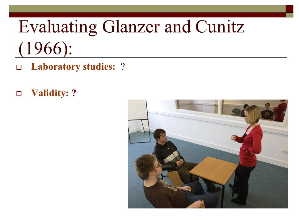 Evaluating Glanzer and Cunitz (1966):