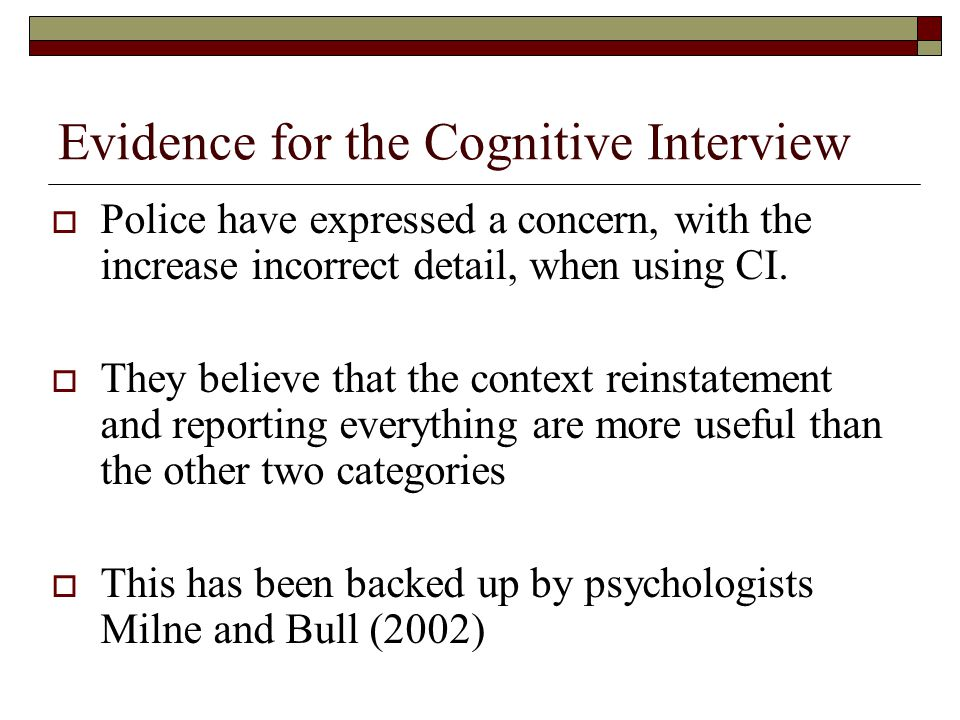 Evidence for the Cognitive Interview