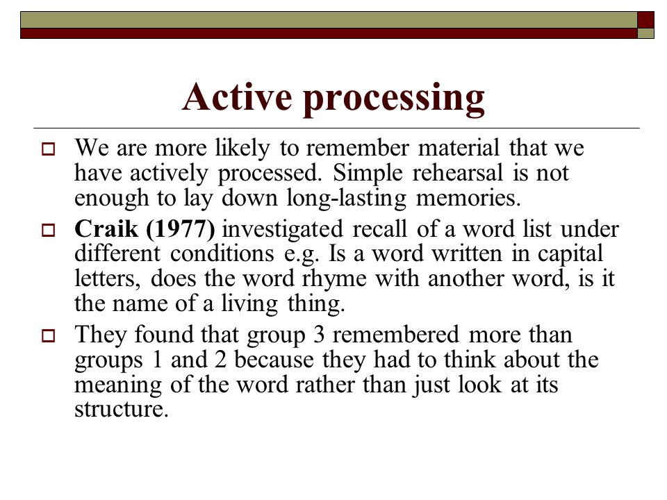 Active processing