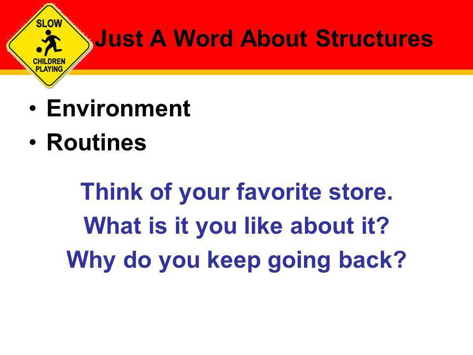 Just A Word About Structures