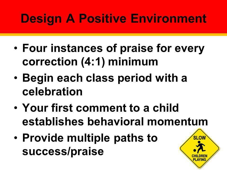 Design A Positive Environment