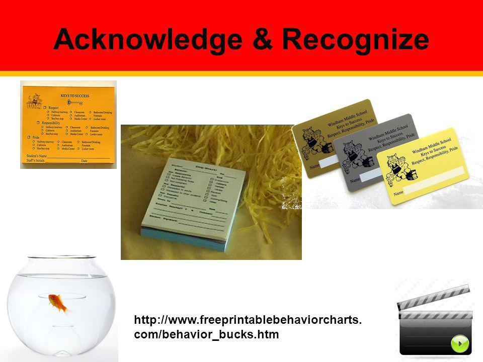 Acknowledge & Recognize