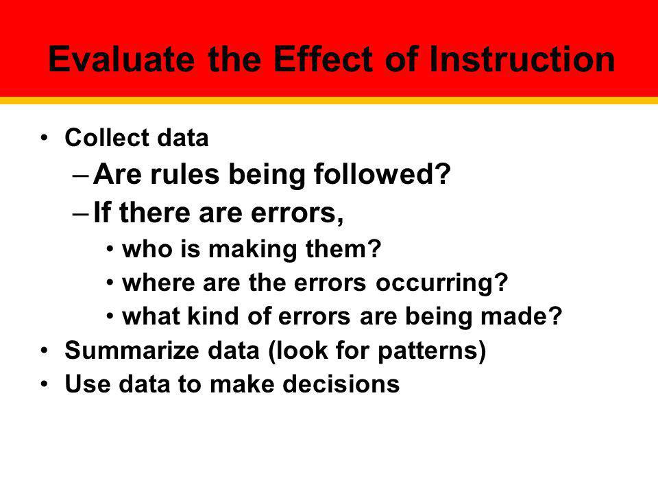 Evaluate the Effect of Instruction
