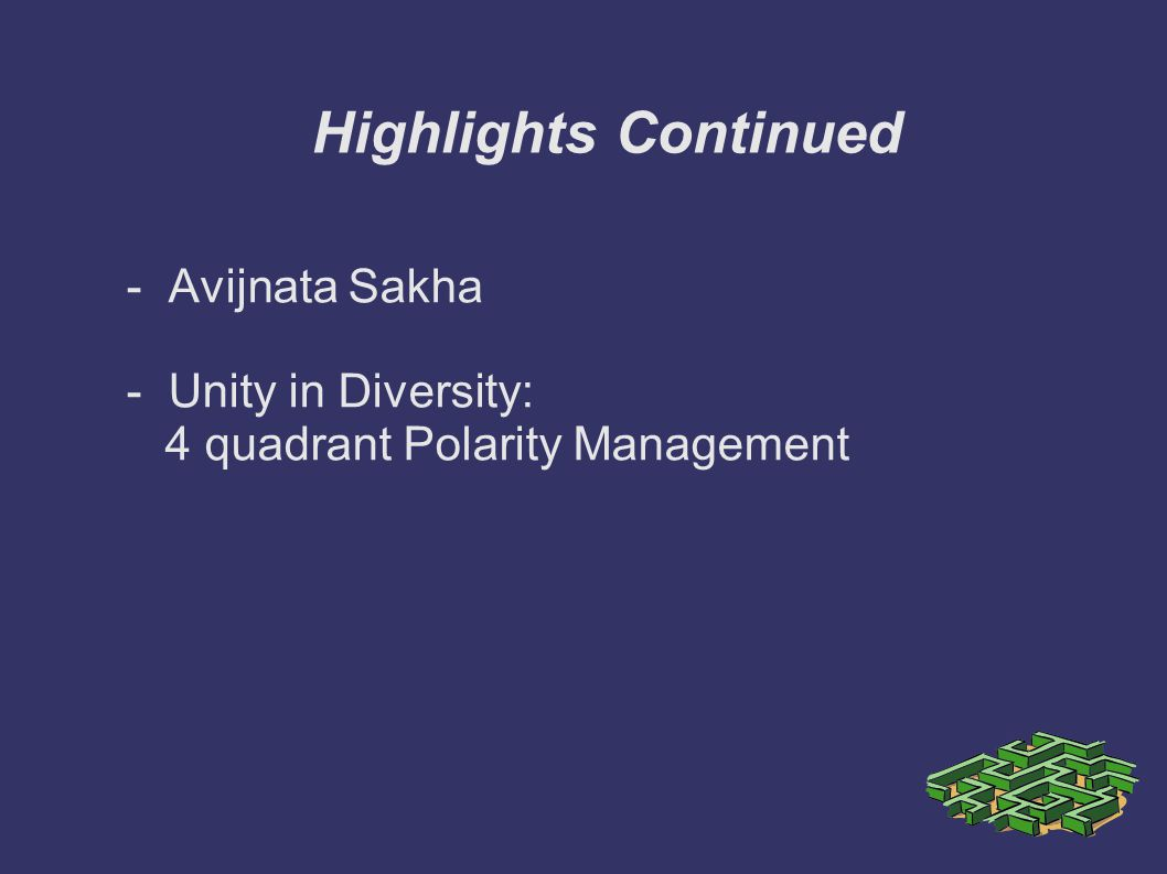 Highlights Continued - Avijnata Sakha - Unity in Diversity:
