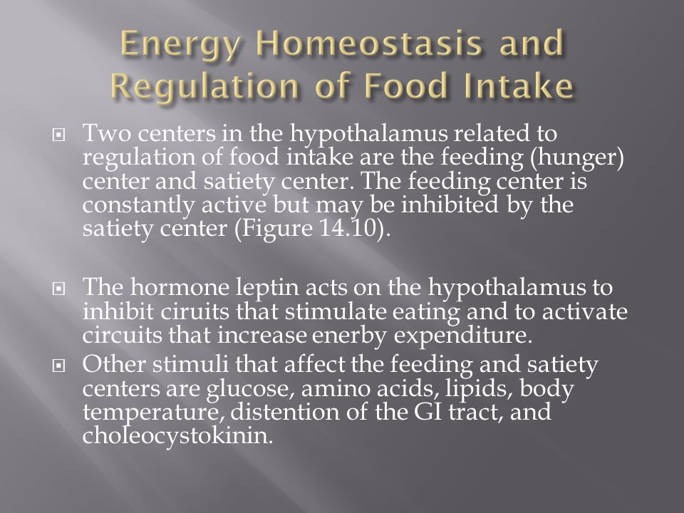 Energy Homeostasis and Regulation of Food Intake