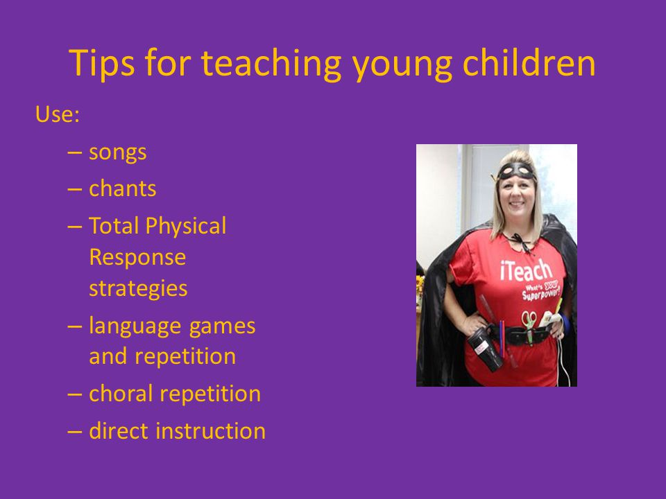 Tips for teaching young children