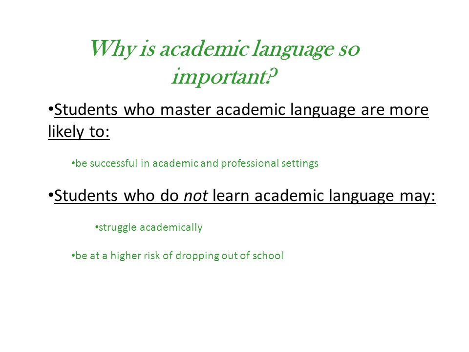 Why is academic language so important