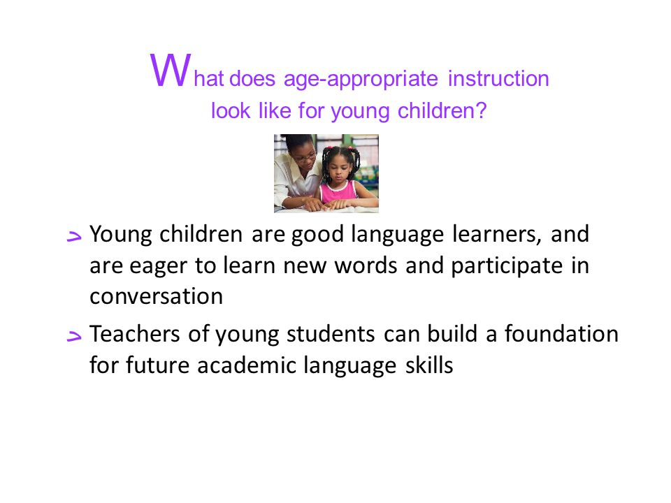 What does age-appropriate instruction