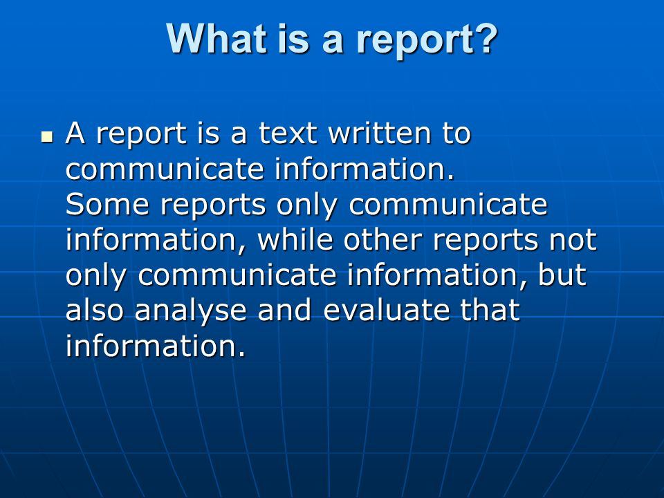 What is a report