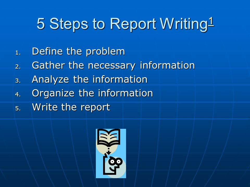 5 Steps to Report Writing1