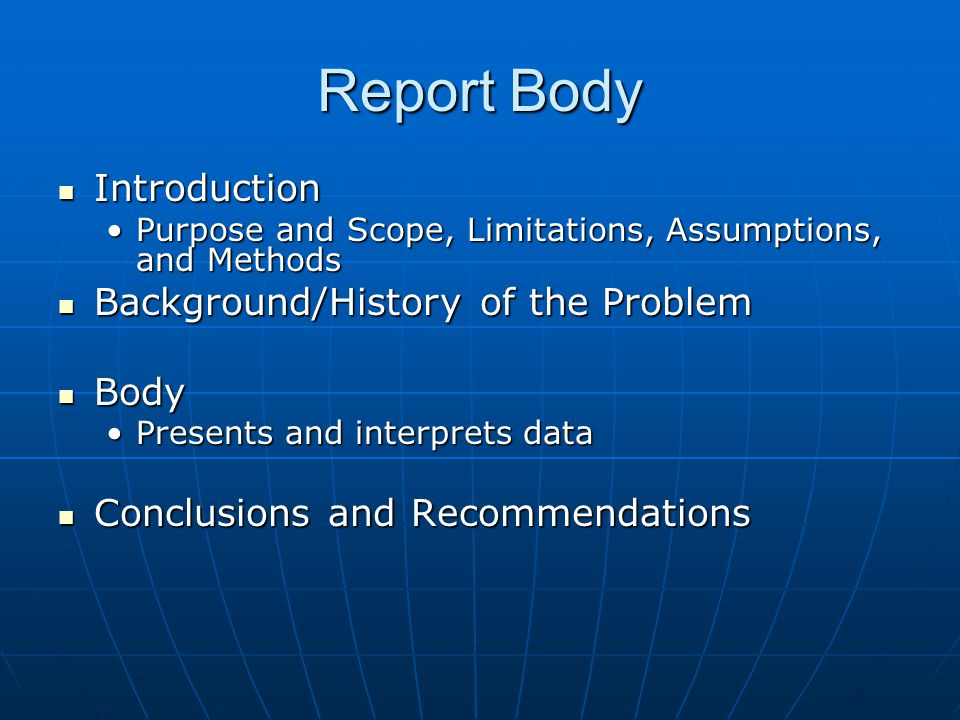 Report Body Introduction Background/History of the Problem Body