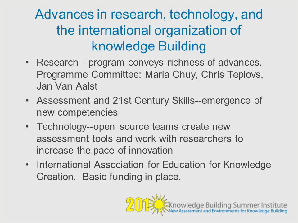 Advances in research, technology, and the international organization of knowledge Building
