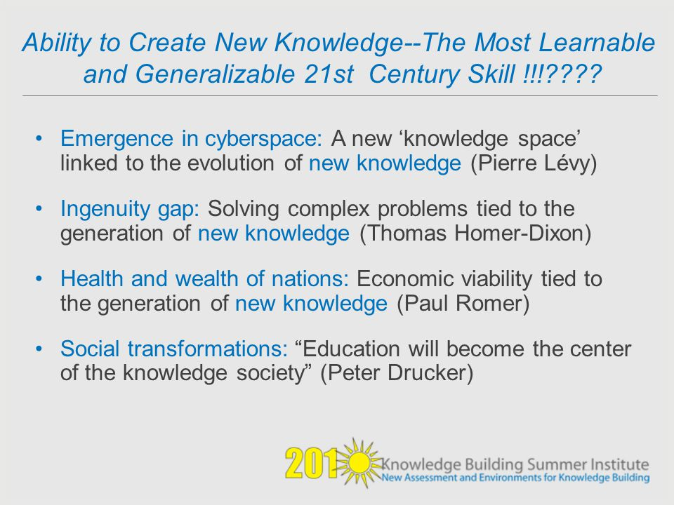 Ability to Create New Knowledge--The Most Learnable